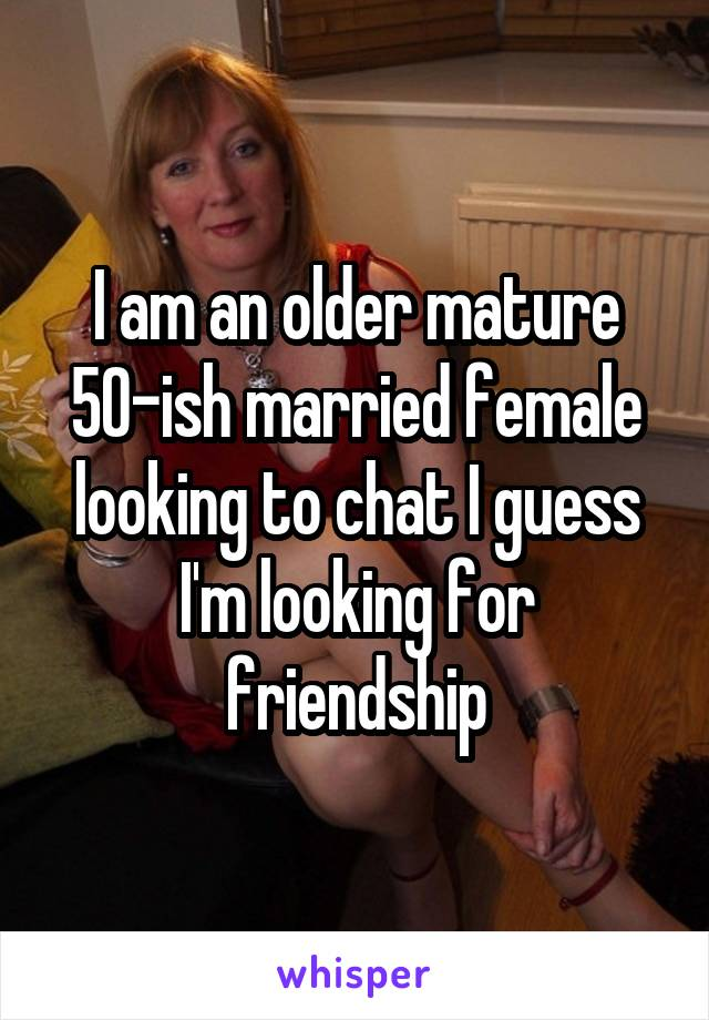 for looking Mature female