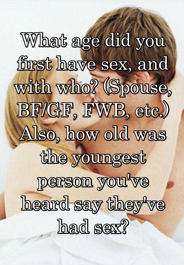 Have sex Youngest person to