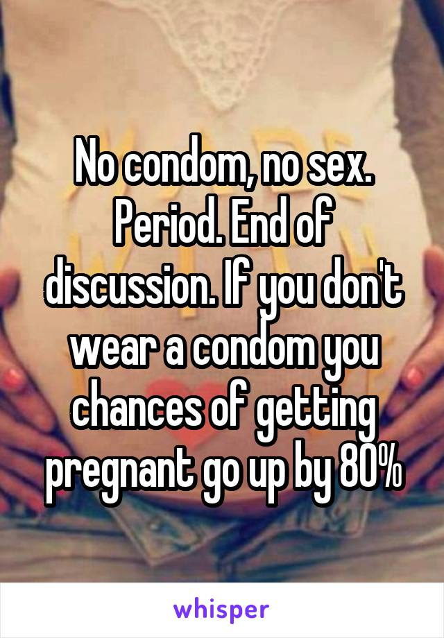 Sex on period no condom
