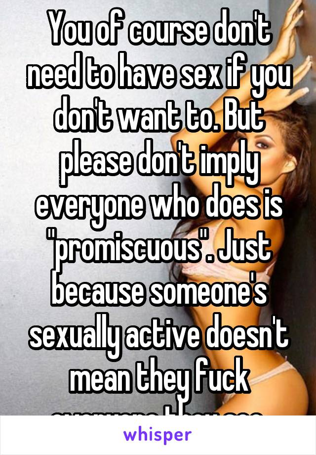 Brilliant idea what does no promiscuous sex mean not absolutely