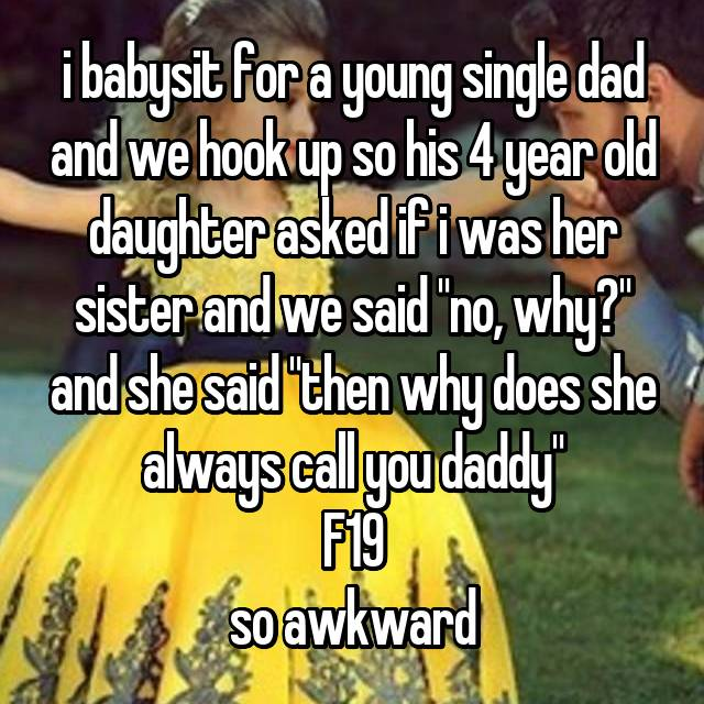 Hookup when you are a single dad