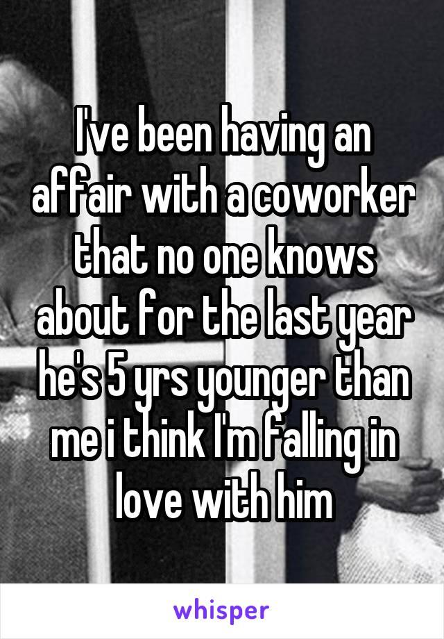 i ve been having an affair