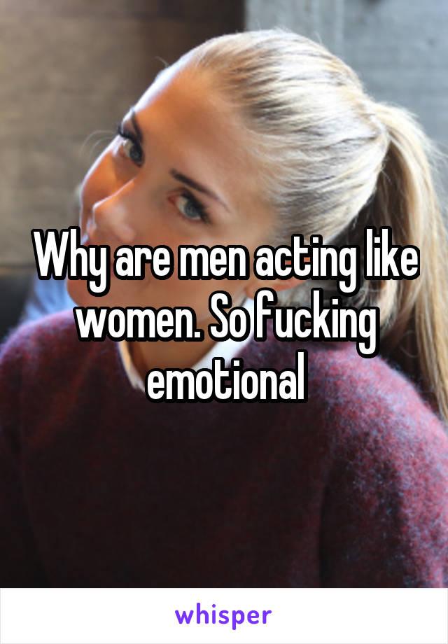 Men behaving like women picture