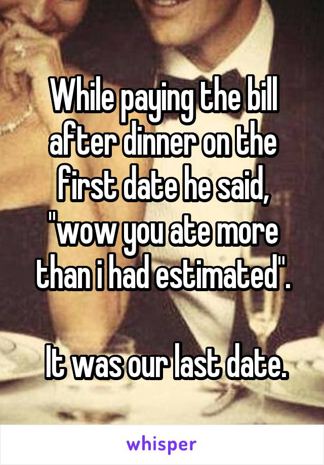 he asked me for sex on the first date