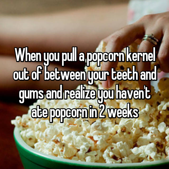 how to get popcorn out of gums