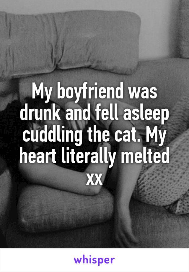 My boyfriend was drunk and fell asleep cuddling the cat. My heart literally melted xx
