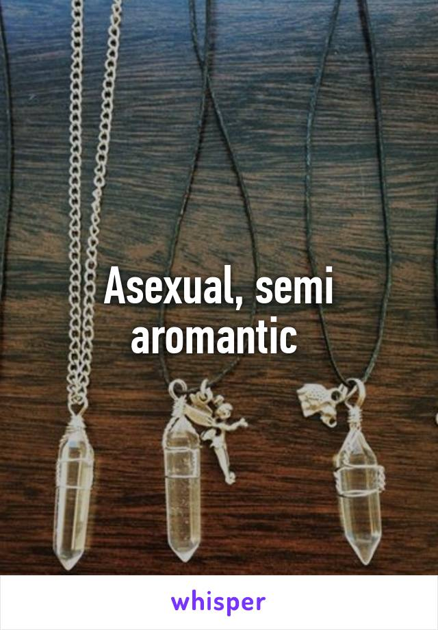 Semi asexual