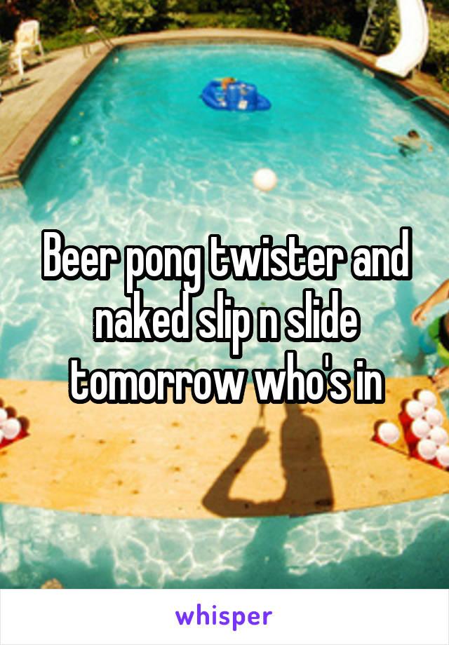 Naked beer slide