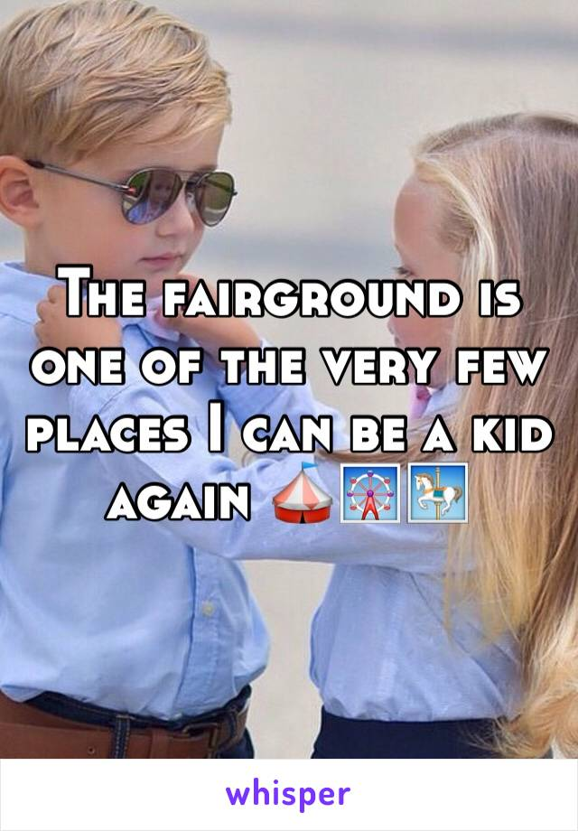 The fairground is one of the very few places I can be a kid again 🎪🎡🎠
