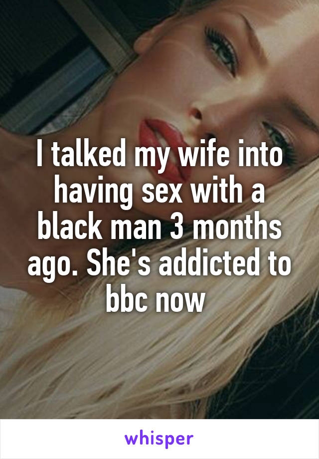 my wife had sex with a black man