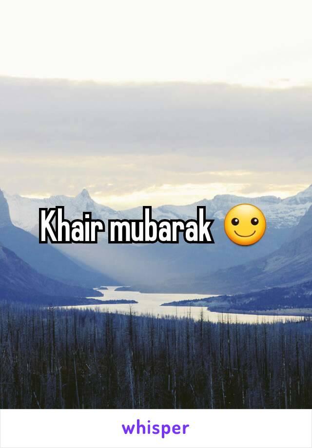 khair mubarak hd