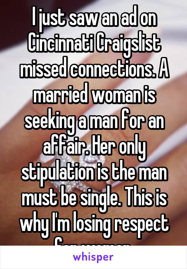 I just saw an ad on Cincinnati Craigslist missed connections