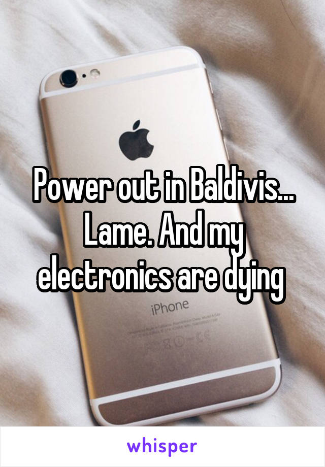 Power out in Baldivis... Lame. And my electronics are dying