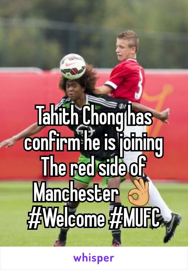 Tahith Chong has confirm he is joining The red side of Manchester 👌 #Welcome #MUFC