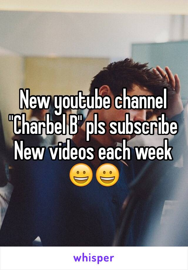 "New youtube channel ""Charbel B"" pls subscribe New videos each week 😀😀"