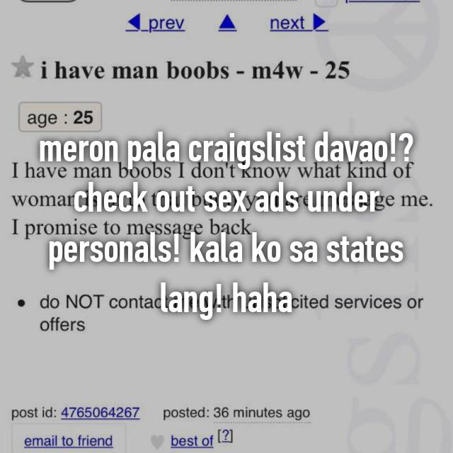 meron pala craigslist davao!? check out sex ads under personals
