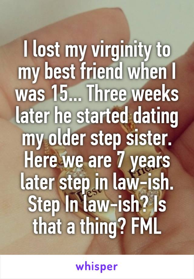 I lost my virginity to my sister