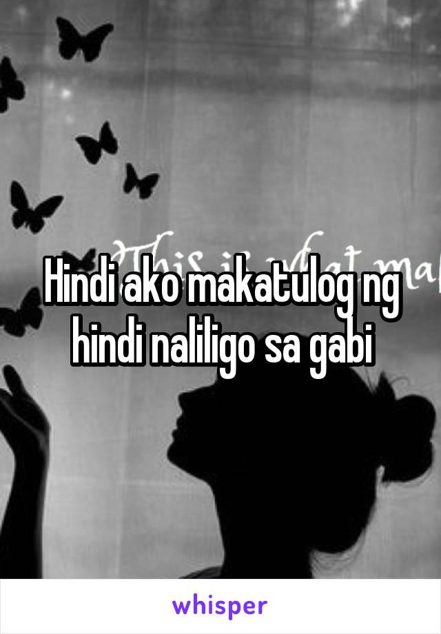 Hindi ako makatulog ng hindi naliligo sa gabi