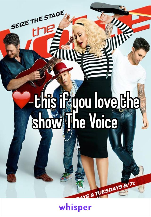 ❤️ this if you love the show The Voice