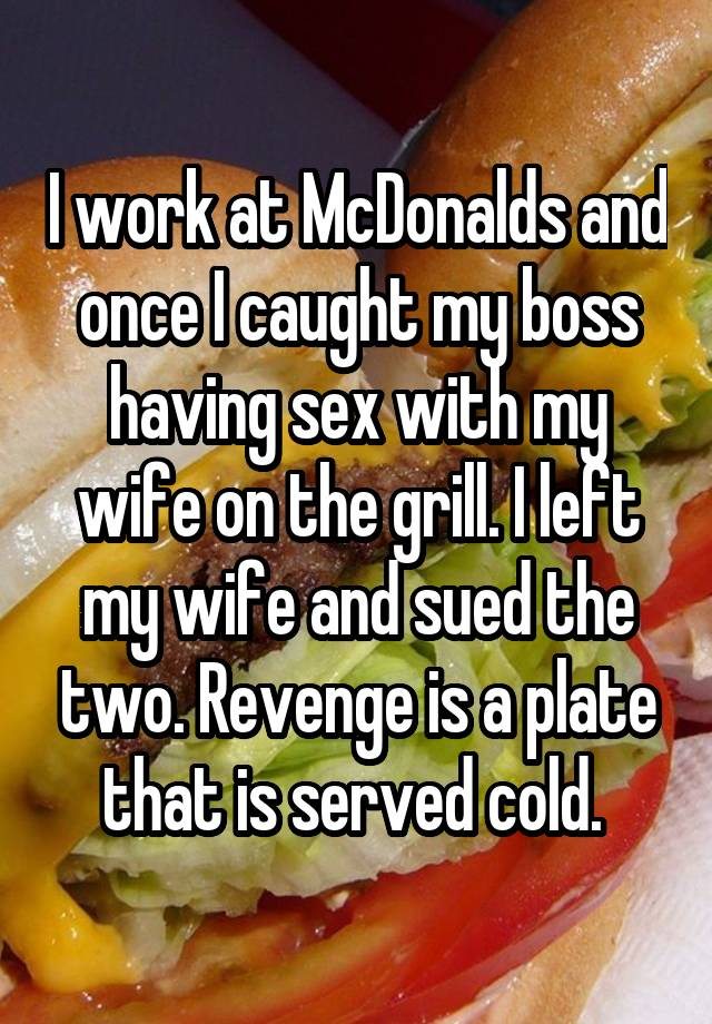 Pity, that wife had sex at work