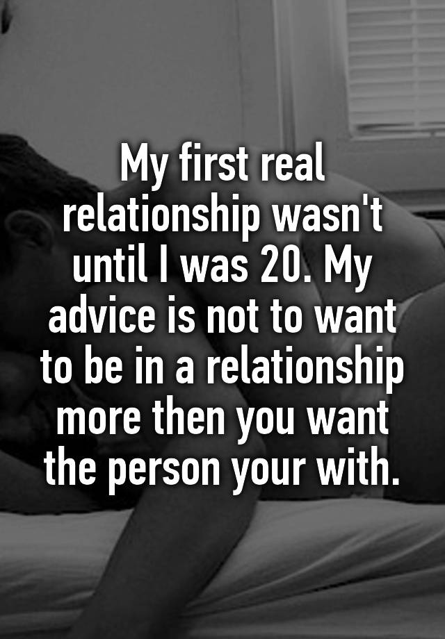 First real relationship advice