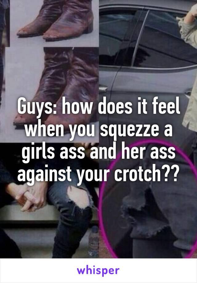 How To Feel A Girls Ass