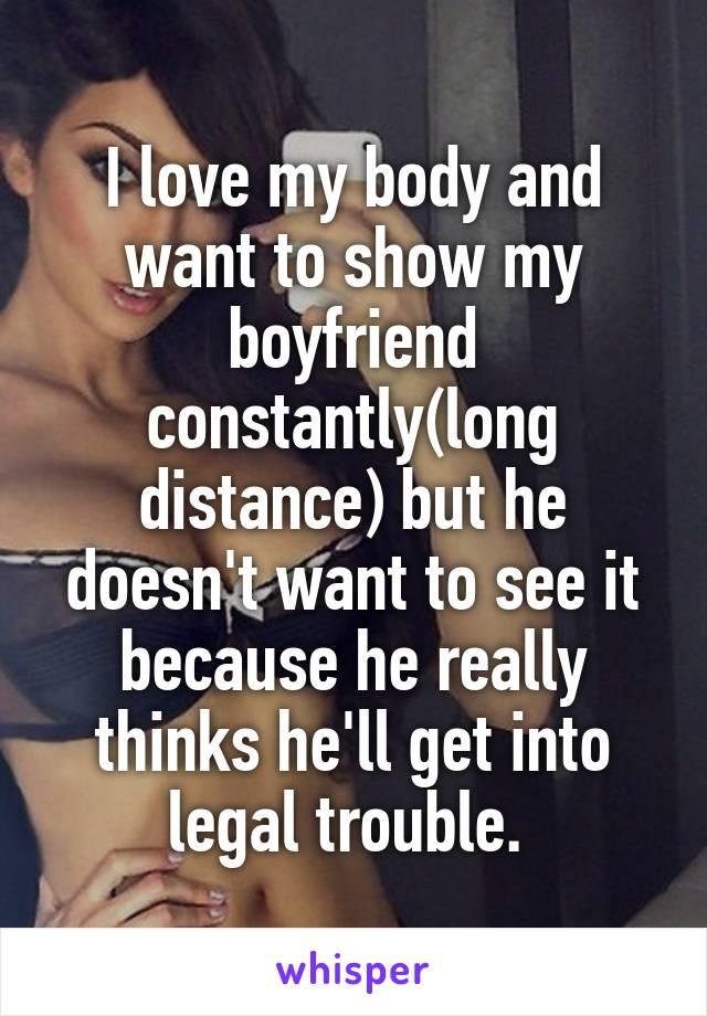 my boyfriend doesn t like my body