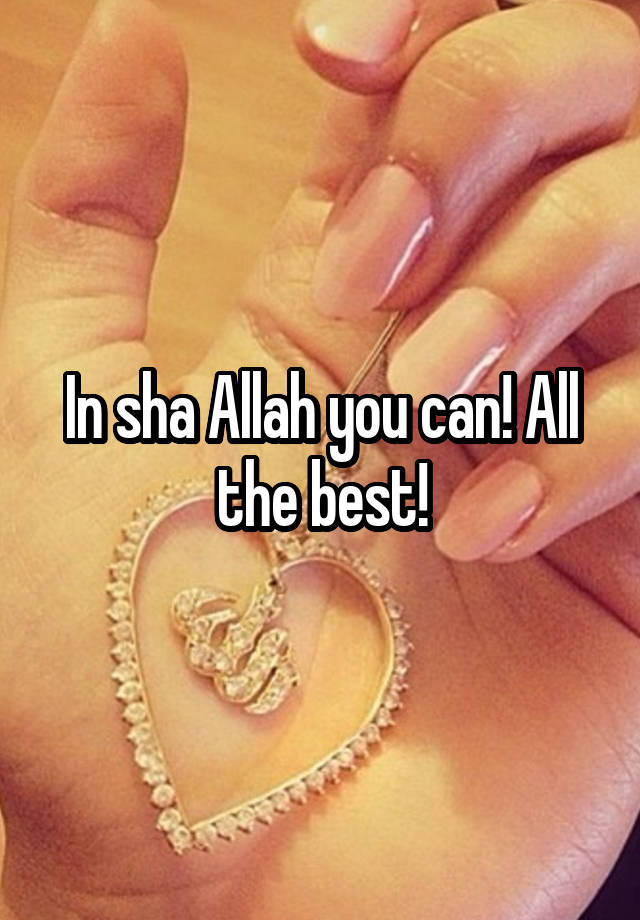 In sha Allah you can! All the best!