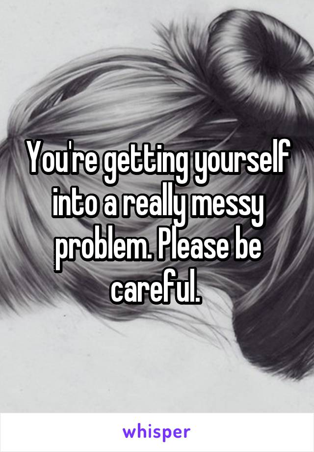 You're getting yourself into a really messy problem. Please be careful.