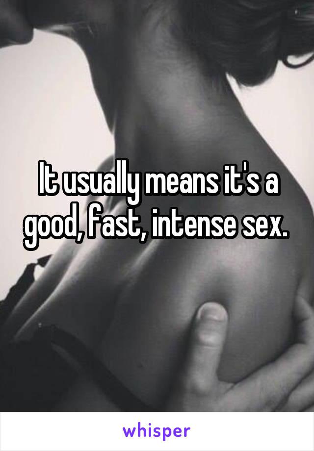 Good fast sex