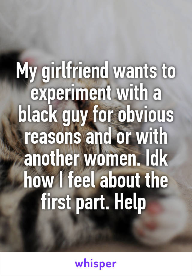 Girlfriend wants black