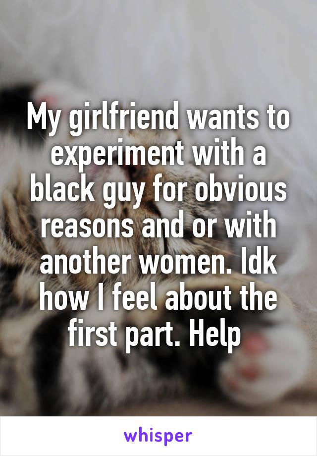Girlfriend wants black
