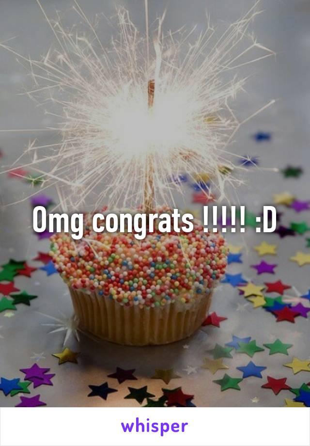 Omg congrats !!!!! :D