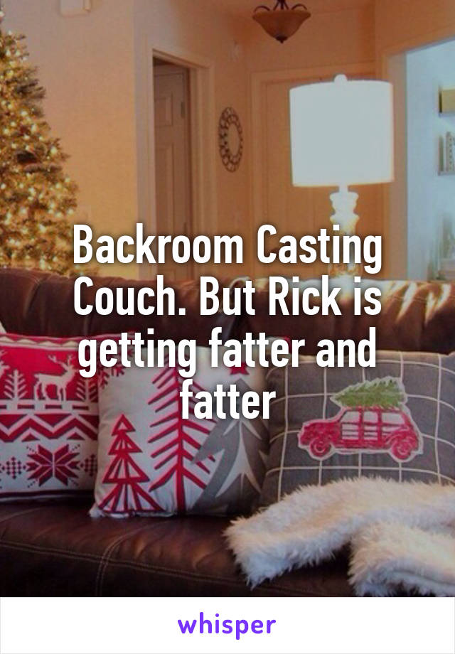 Backroom casting couch rick