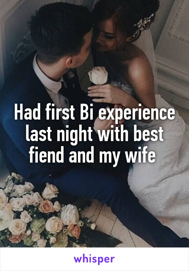 Wifes First Bi Experience