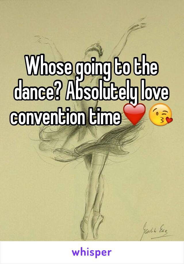 Whose going to the dance? Absolutely love convention time❤️😘