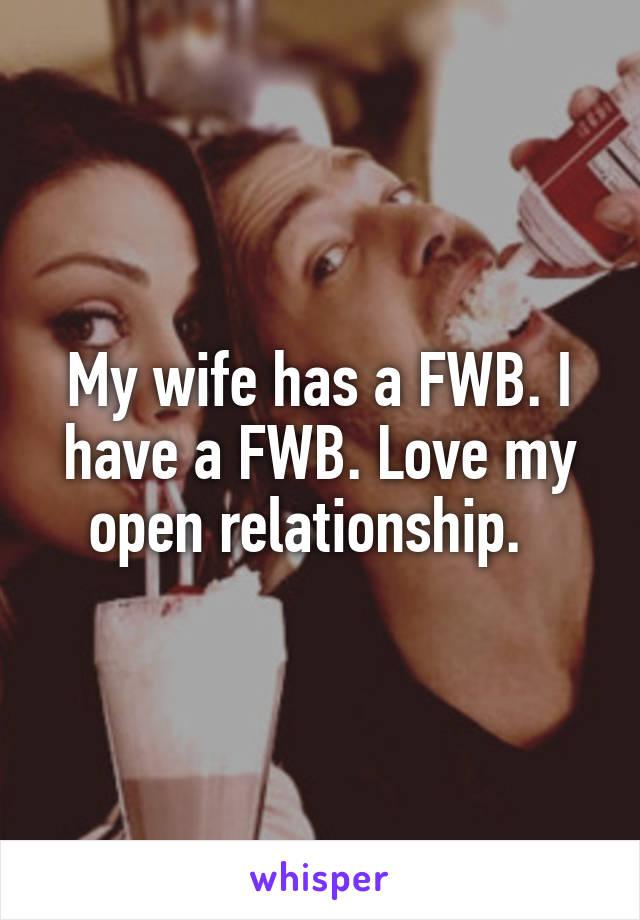I have a fwb