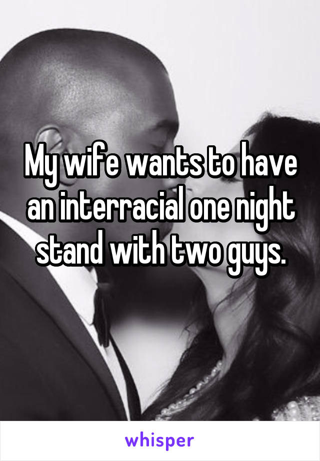 Wifes one night stand