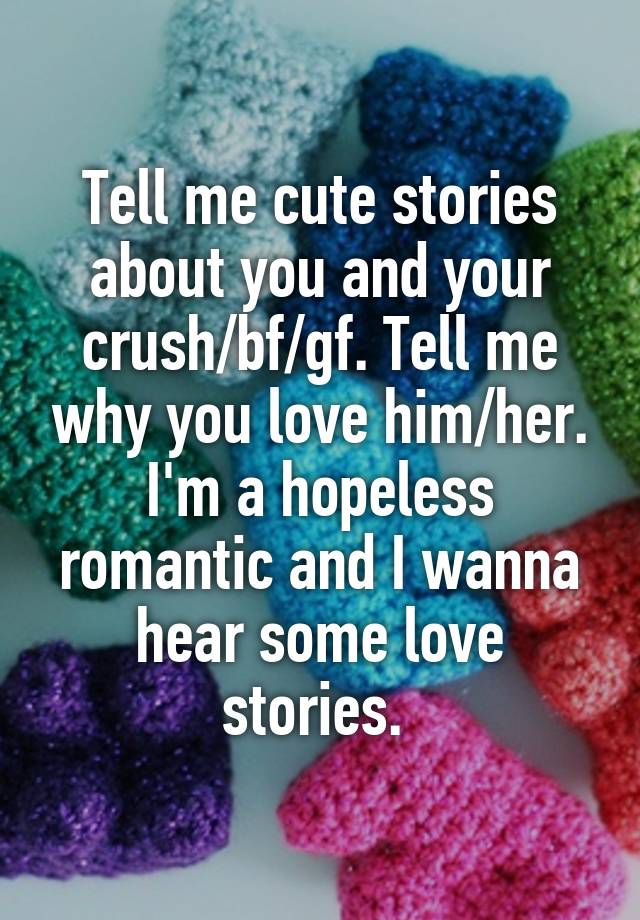 Cute stories to tell your gf