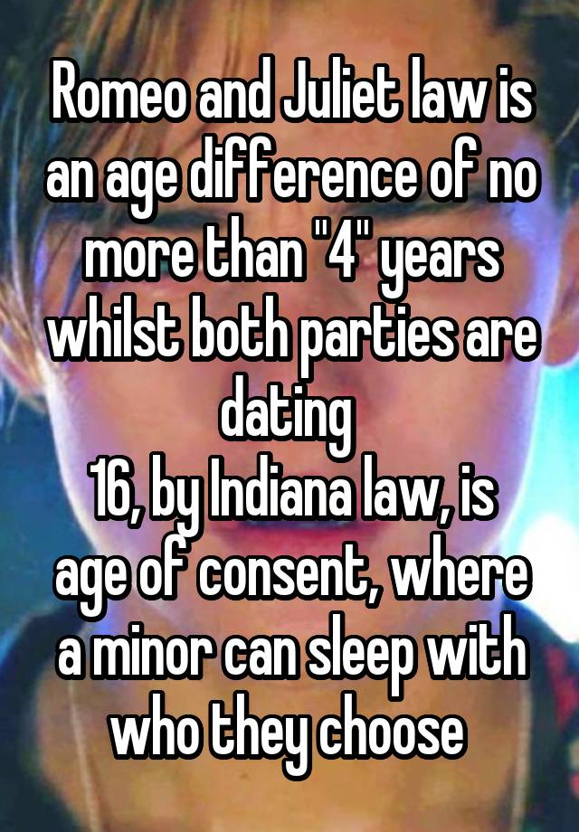 Romeo and juliet law indiana