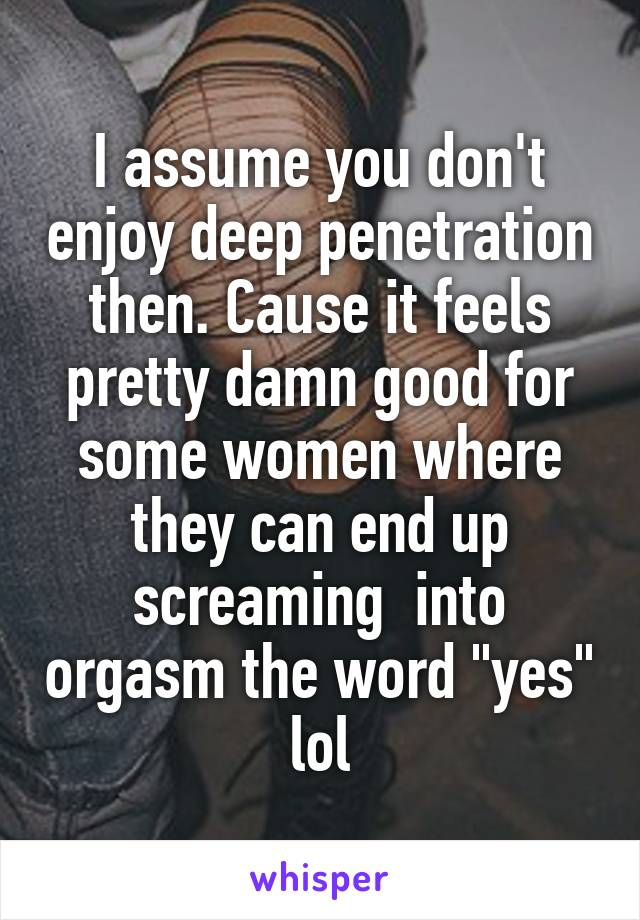 Do woman enjoy penetration