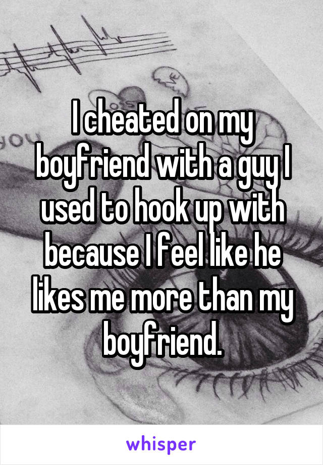 Boyfriend used to hook up