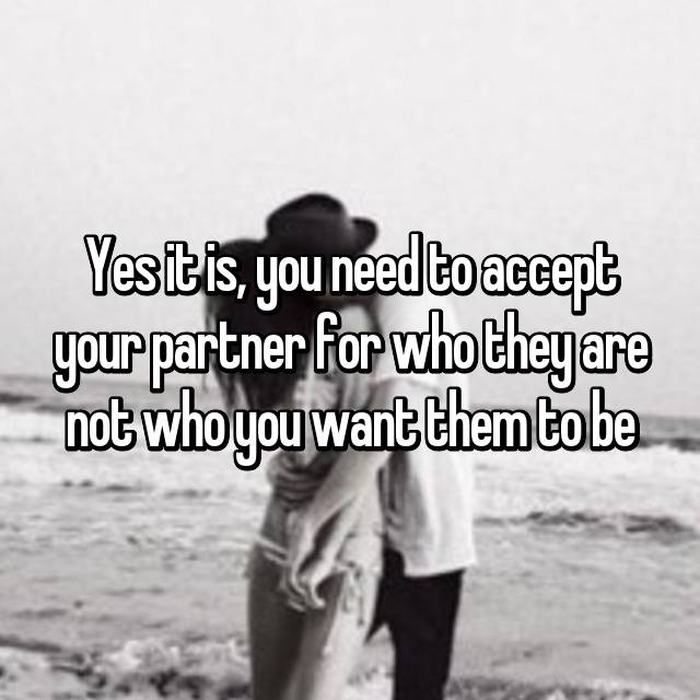 accepting your partner for who they are