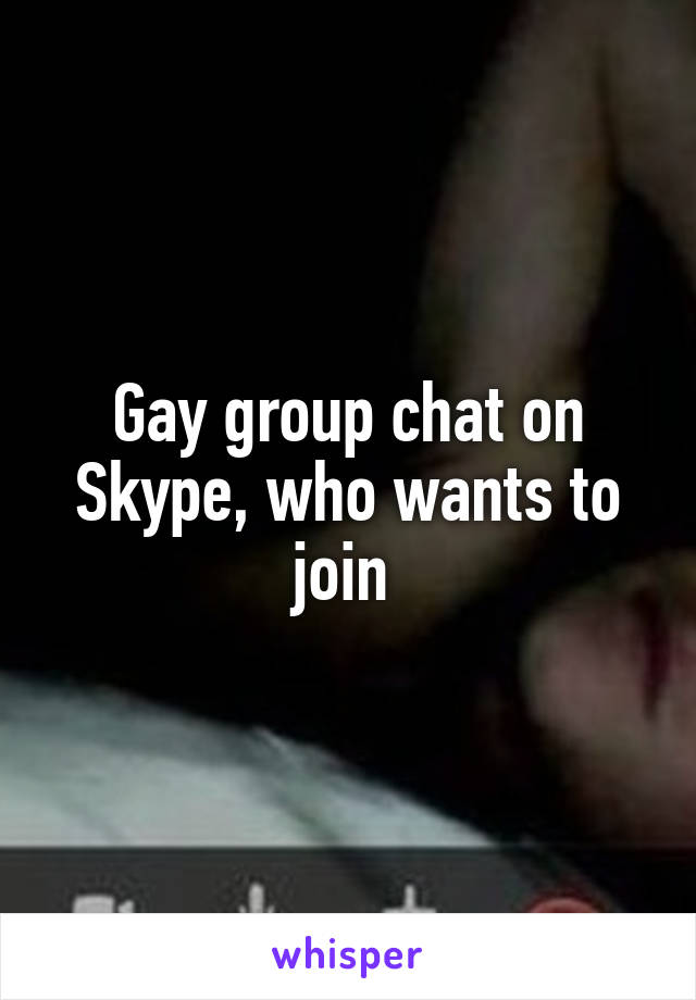 Gay skype chat room