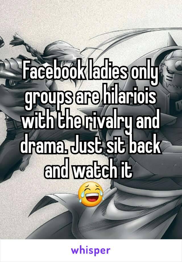 Ladies only facebook