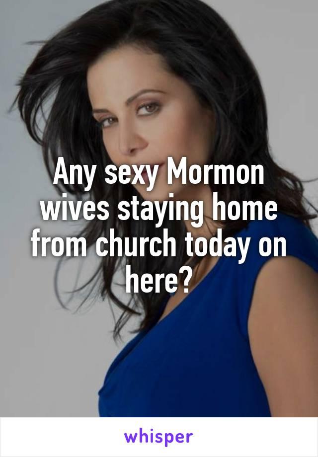 Sexy mormon wife