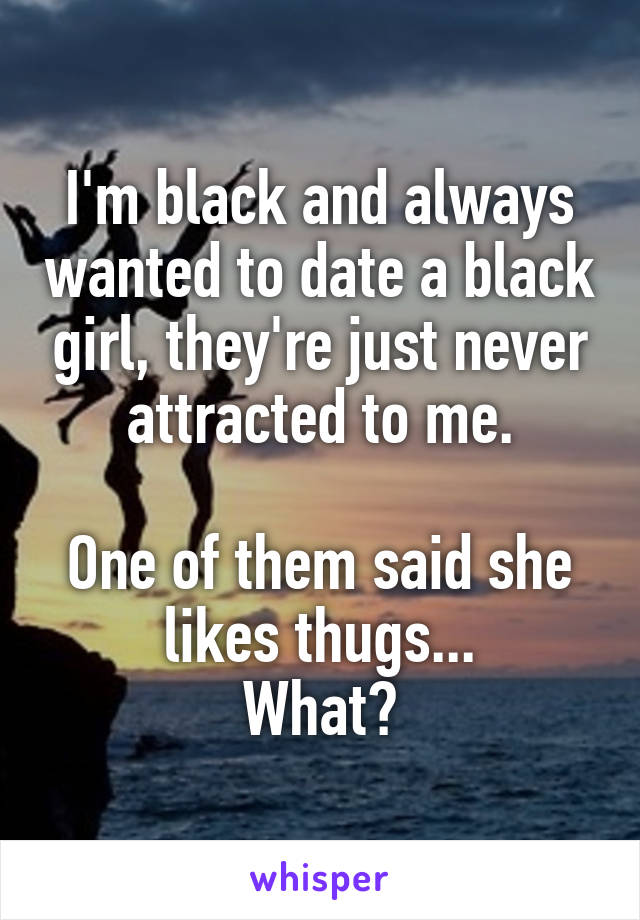 I m dating a black girl