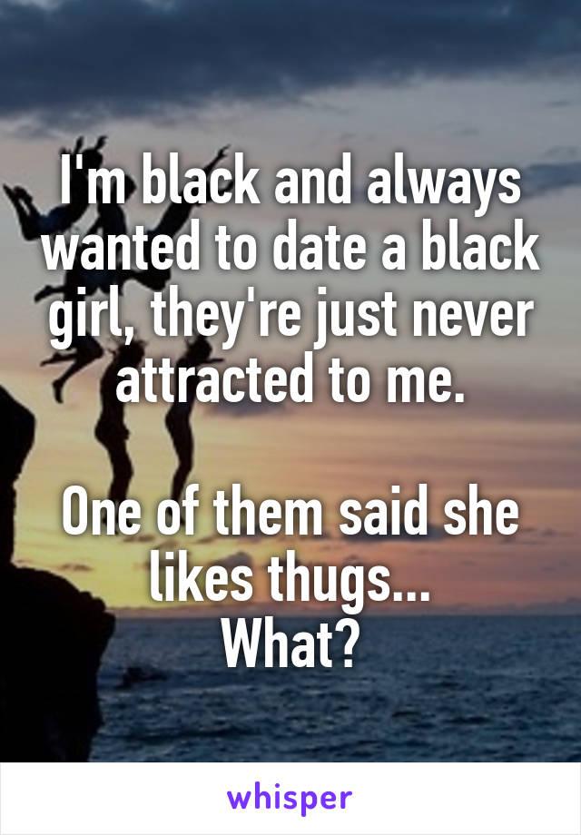 I m dating a black girl