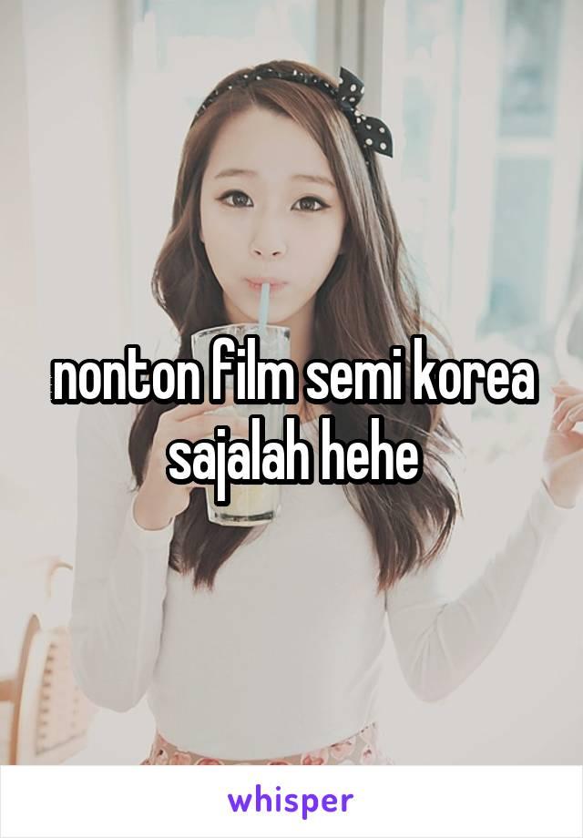 nonton film semi korea sajalah hehe