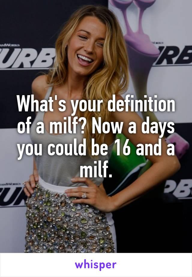 Defination on milf something